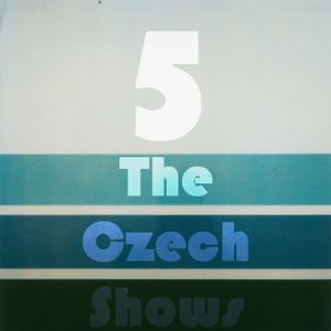 The Czech Shows #5