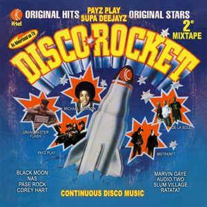 Disco Rocket Continuous mix / Payz Play Supa Djs