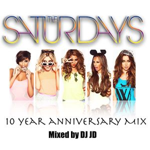 The Saturdays 10th Anniversary Mix