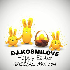 HAPPY EASTER SPEZIAL MIX 2016 (Black Beats)