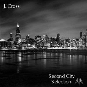 J. Cross - Second City Selection 001 - 17 May 2012