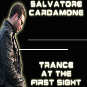 Salvatore Cardamone - Trance At The First Sight 020