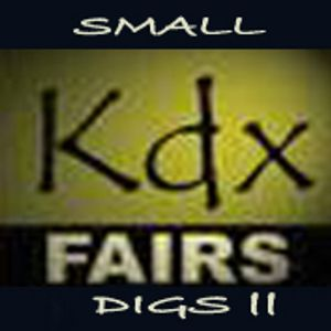 small kdx fairs digs part II