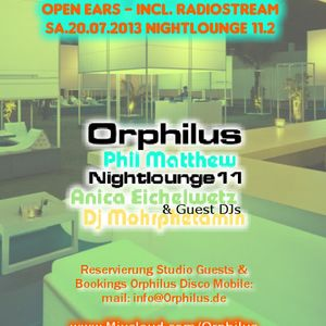 Phil Matthew @ Orphilus Nightlounge 11 (13.07.2013)