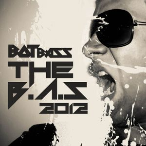 Botbass presents - The BAS 2012 - Special edition