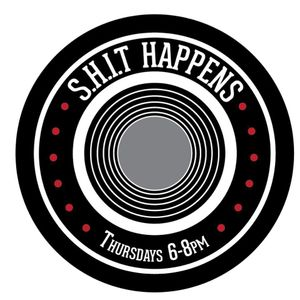 S.H.i.T Happens Radio - January 25, 2018