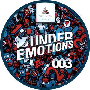 Under Emotions - PranaFM Podcast 003