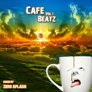 Zero Splash - Cafe Beatz Vol 1