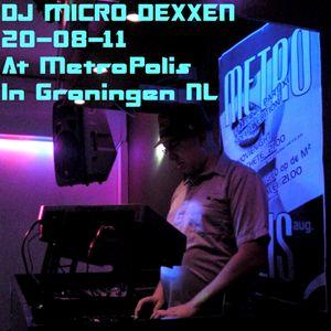 Dj Micro Dexxen - METROPOLIS 2011 part 1