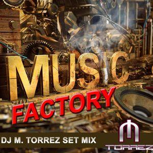 Music Factory jul-2013 - Dj M.Torrez