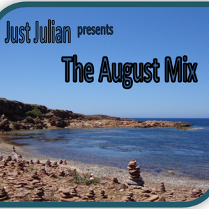 Just Julian The August Session 10/08/2012 Latest House and Trance