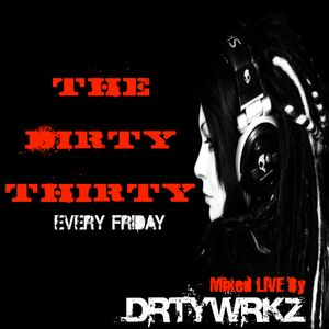 Dirty Thirty 9-09-11