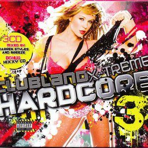 Clubland X-Treme Hardcore 3 (Cd3) Hixxy