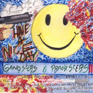 Gangsters & Pranksters III, Part 2