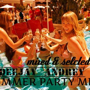 Deejay Andrey-Summer Party (Promo Mix 02-06-2014)