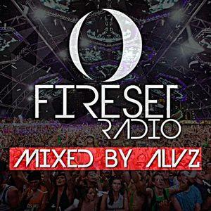 ALVZ - Fireset Radio #001