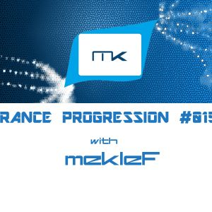 TRANCE PROGRESSION #015 with Meklef