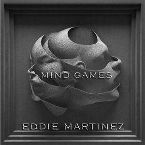 Eddie Martinez : Move:ment : 009 : Mind Games
