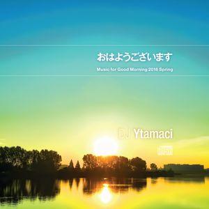 Music for Good Morning 2016 Spring