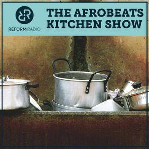 The Afrobeats Kitchen Show June 23rd