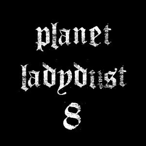 planet ladydust  8