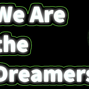 We Are The Dreamers - Podcast Ep 1