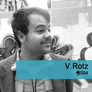 Amoeba Podcast 004 - V. Rotz