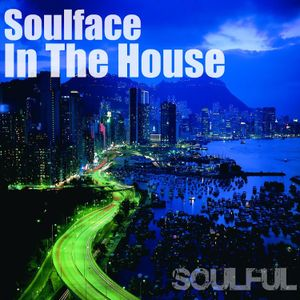 Soulface In The House - Soulful 2013