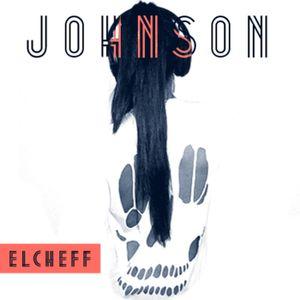 Episode 13 :: Elcheff @ Johnson
