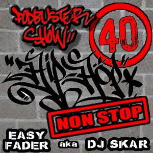 DJ SKAR podbuster show 40 - hip-hop-non-stop