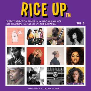 Rice Up FM Vol.2 (Neo Soul/R&B/Slow Jam)