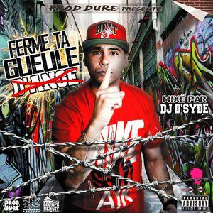 """GDA & DJ D-SYDE (HUPERKUT/BREAKFLOW-MUSIC) MIXTAPE """"FERME TA GUEULE""""2015"""
