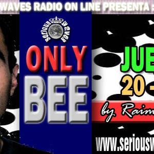 """ESPECIAL FIN DE AÑO Y DÉCADA """"ONLY BEE BY RAIMON BEE RADIO SHOW"""" 1ªHORA"""