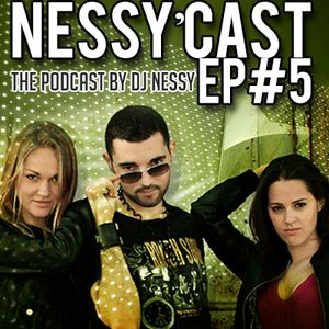 The Nesst'Cast #5 - Techy, Tribal & Groovy [Podcast by DJ NESSY]