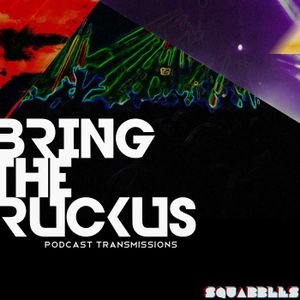 Bring the Ruckus Radio: Volume 1