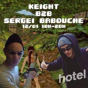 Keight b2b Sergei Babouche - 12/01/2016