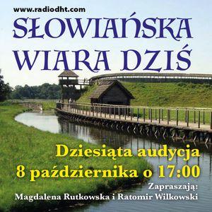 Słowiańska Wiara Dziś Odcinek nr 10