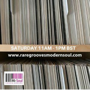 Rare grooves & modern soul flavours (#609) 8th July 2017 Mi-Soul Connoisseurs