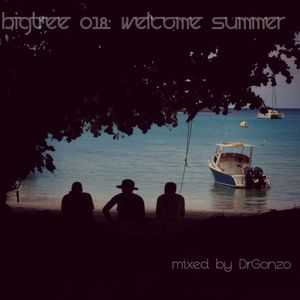DrGonzo - BigTree 018: Welcome Summer (2015.06.25.)