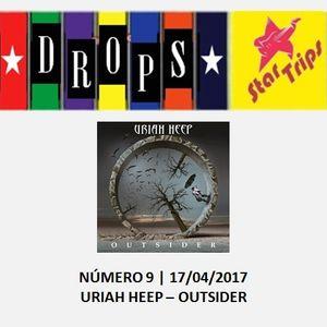 Drops Star Trips - Edição 9 - Uriah Heep - Outsider