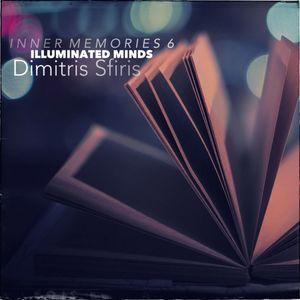 Inner Memories 6: Illuminated Minds [Dimitris Sfiris]