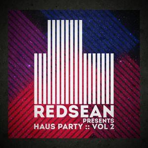 Haus Party :: Vol 2