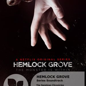 The Sandman Chronicles: Hemlock Grove, on Poplie radio 30th June 2013