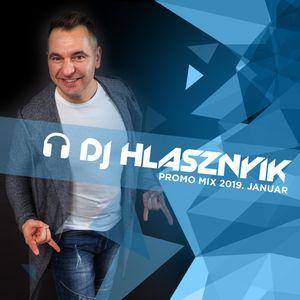 Dj Hlasznyik - Promo Mix 2019 Januar [www.djhlasznyik.hu]