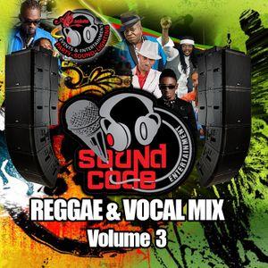 Soundcode-Reggae&Vocal-Mix-Vol3