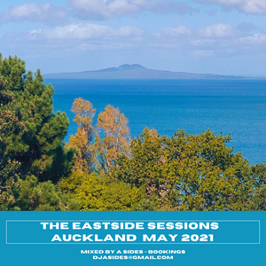 The Eastside Sessions Auckland - May 2021