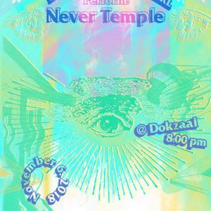 C.O.S.M.O.S. : Melting Universe #2 NEVER TEMPLE with LordAUK & WTCH CNTRL