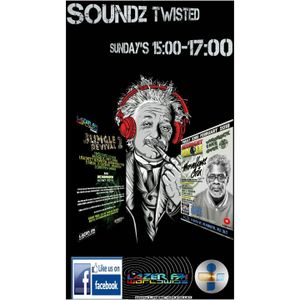 soundaffected-Soundz Twisted 7/1/18