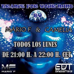 Camelia & Mario F - Trance For Your Mind 027 @ estadodetrance.es (10.07.2017)