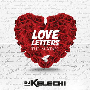 Love Letters 2017 : The Mixtape
